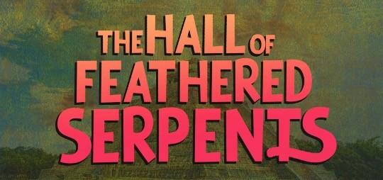 ug3h_HallofFeatheredSerpents
